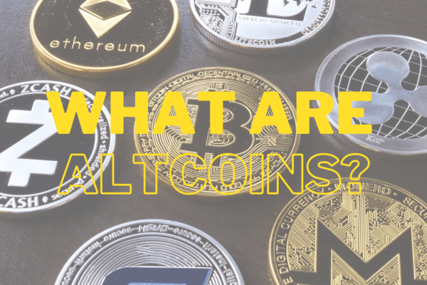 What are Altcoins?